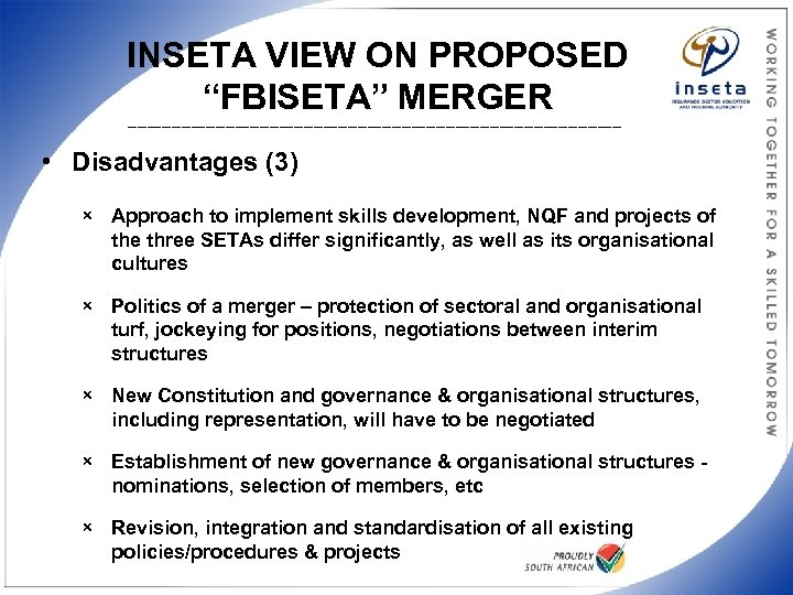 """INSETA VIEW ON PROPOSED """"FBISETA"""" MERGER ___________________________________________________ • Disadvantages (3) × Approach to implement"""