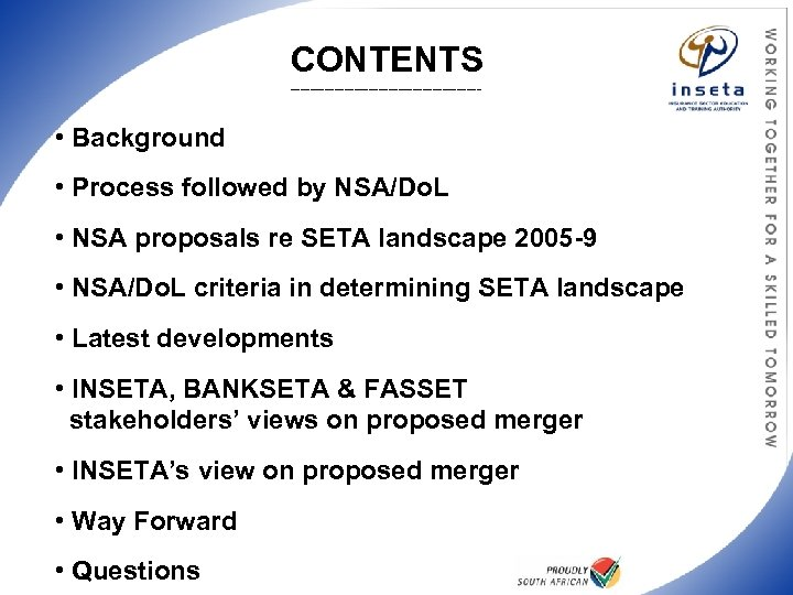 CONTENTS ____________________ • Background • Process followed by NSA/Do. L • NSA proposals re