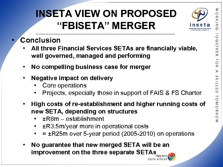 """INSETA VIEW ON PROPOSED """"FBISETA"""" MERGER ___________________________________________________ • Conclusion • All three Financial Services"""