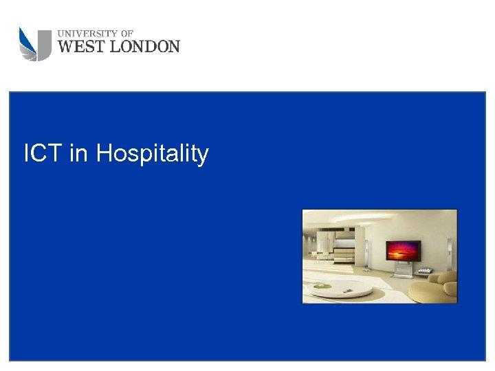ICT in Hospitality