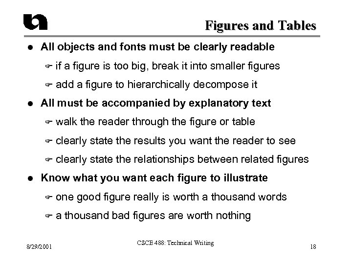 Figures and Tables l All objects and fonts must be clearly readable F F