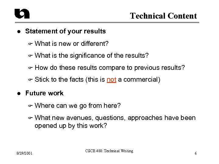 Technical Content l Statement of your results F F What is the significance of
