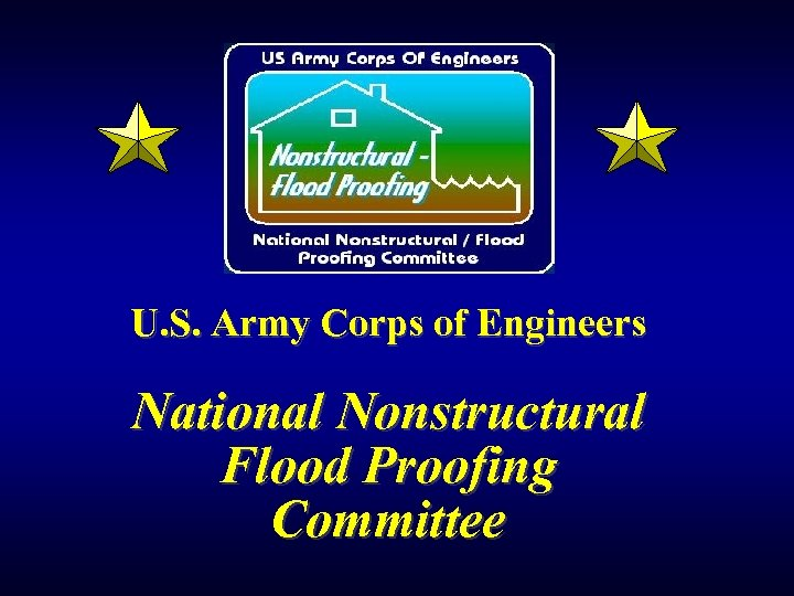 U. S. Army Corps of Engineers National Nonstructural Flood Proofing Committee