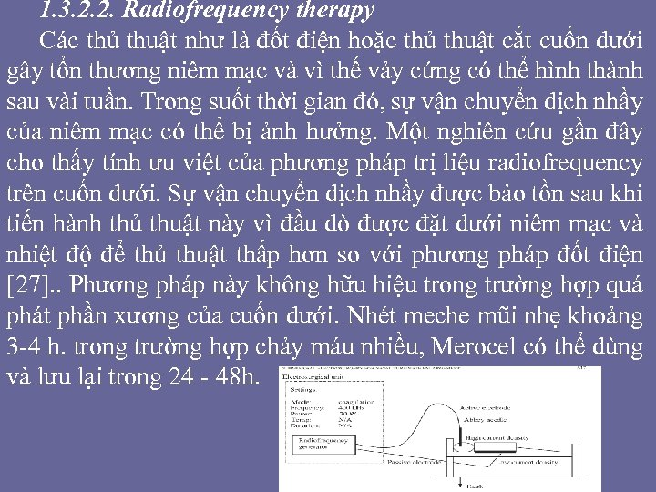 1. 3. 2. 2. Radiofrequency therapy Các thủ thuật như là đốt điện hoặc