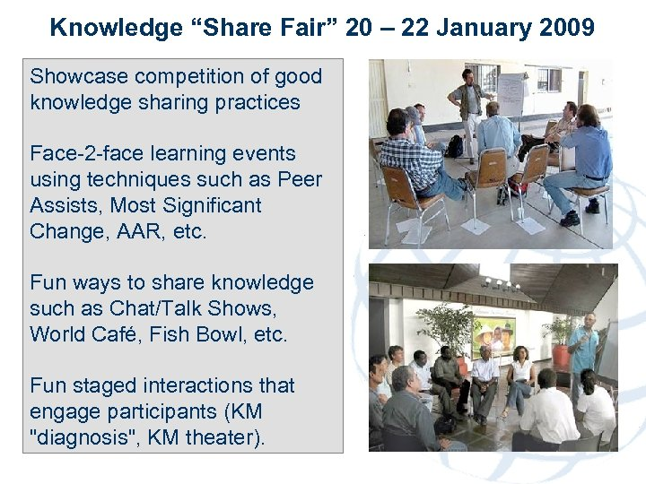 "Knowledge ""Share Fair"" 20 – 22 January 2009 Showcase competition of good knowledge sharing"