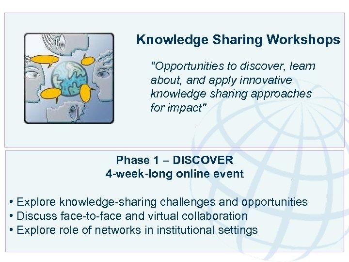 Knowledge Sharing Workshops