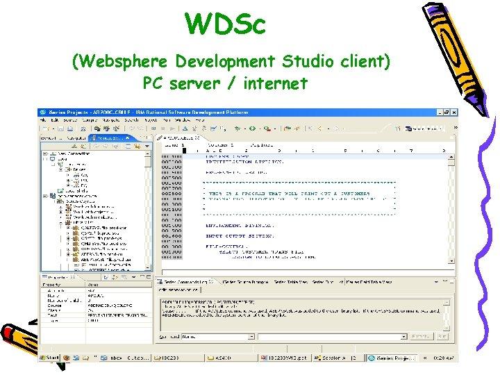 WDSc (Websphere Development Studio client) PC server / internet