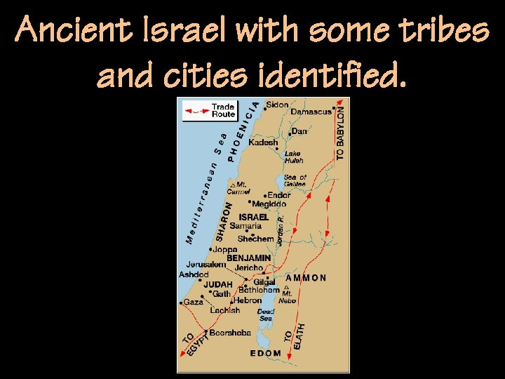 Ancient Israel with some tribes and cities identified.