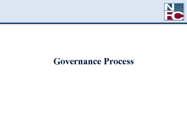 Governance Process