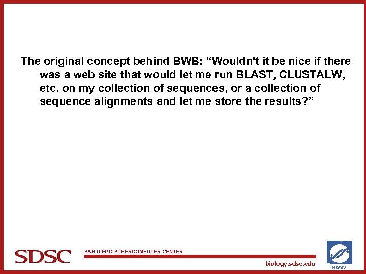 "The original concept behind BWB: ""Wouldn't it be nice if there was a web"