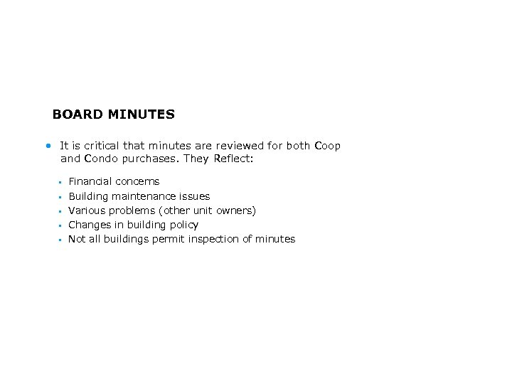 BOARD MINUTES • It is critical that minutes are reviewed for both Coop and