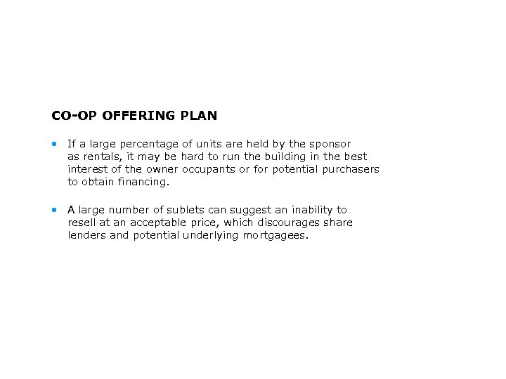 CO-OP OFFERING PLAN • If a large percentage of units are held by the