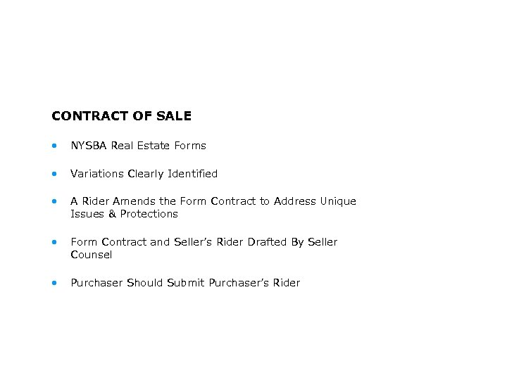 CONTRACT OF SALE • NYSBA Real Estate Forms • Variations Clearly Identified • A