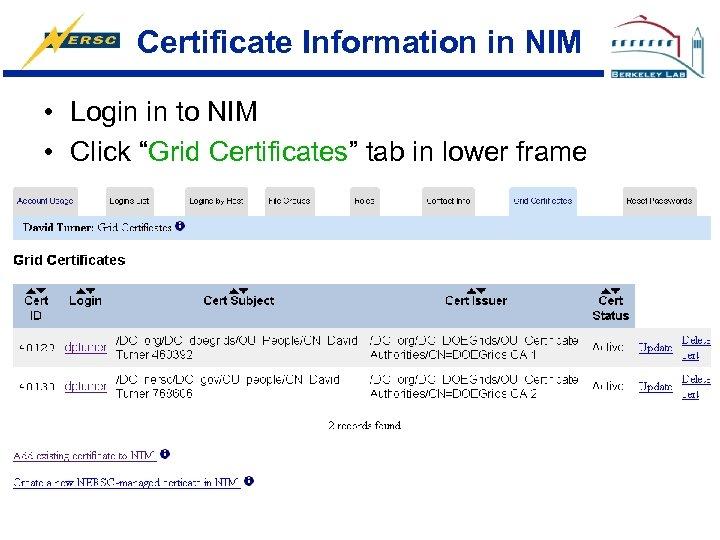 "Certificate Information in NIM • Login in to NIM • Click ""Grid Certificates"" tab"