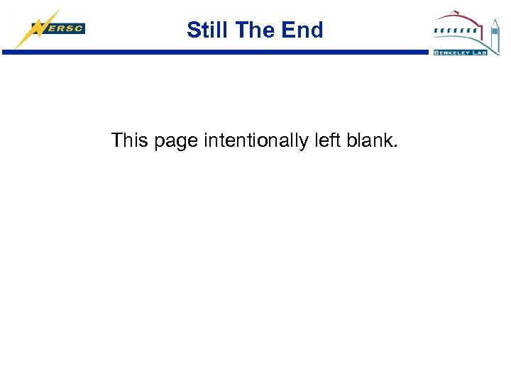 Still The End This page intentionally left blank.
