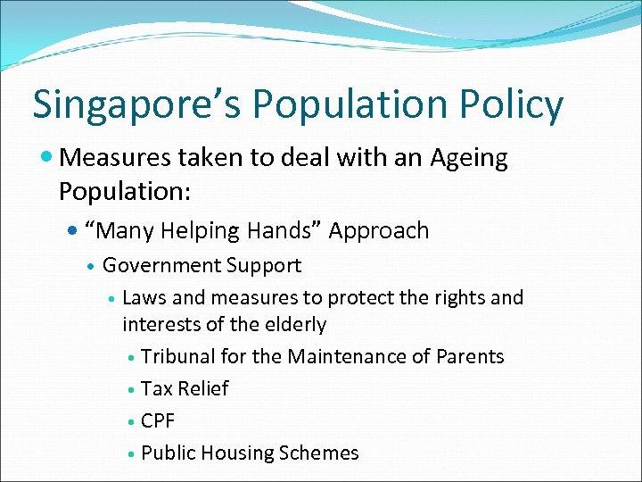 Singapore s Population Good Governance Population Pyramid