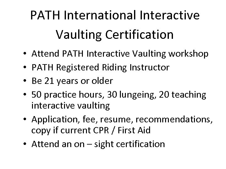 PATH International Interactive Vaulting Certification Attend PATH Interactive Vaulting workshop PATH Registered Riding Instructor