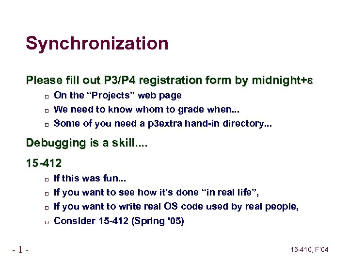 """Synchronization Please fill out P 3/P 4 registration form by midnight+ On the """"Projects"""""""