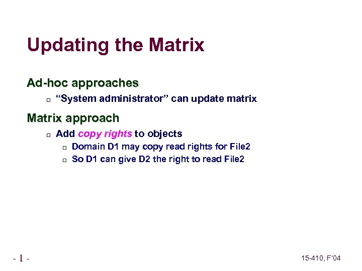 """Updating the Matrix Ad-hoc approaches """"System administrator"""" can update matrix Matrix approach Add copy"""