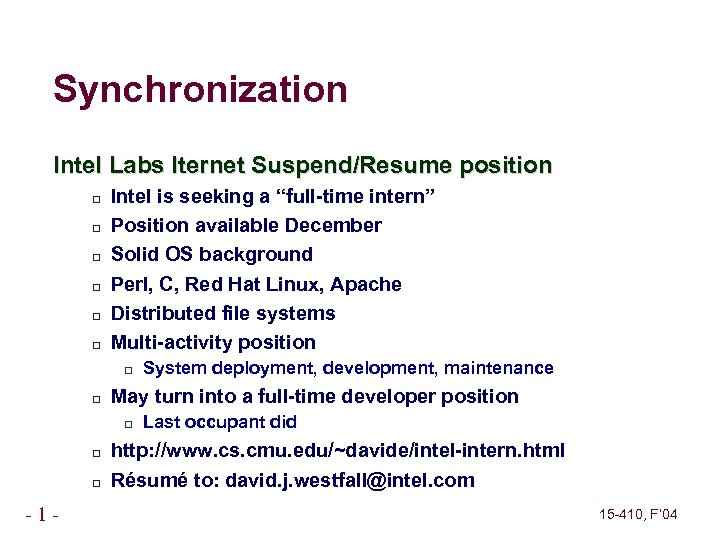 """Synchronization Intel Labs Iternet Suspend/Resume position Intel is seeking a """"full-time intern"""" Position available"""