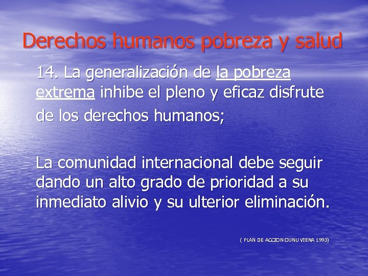 Derechos humanos pobreza y salud 14. La generalización de la pobreza 14. La generalización