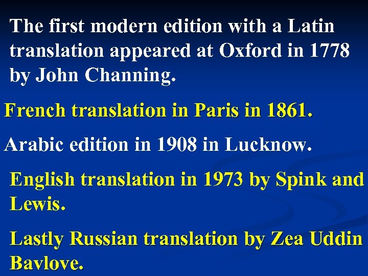 The first modern edition with a Latin translation appeared at Oxford in 1778 by