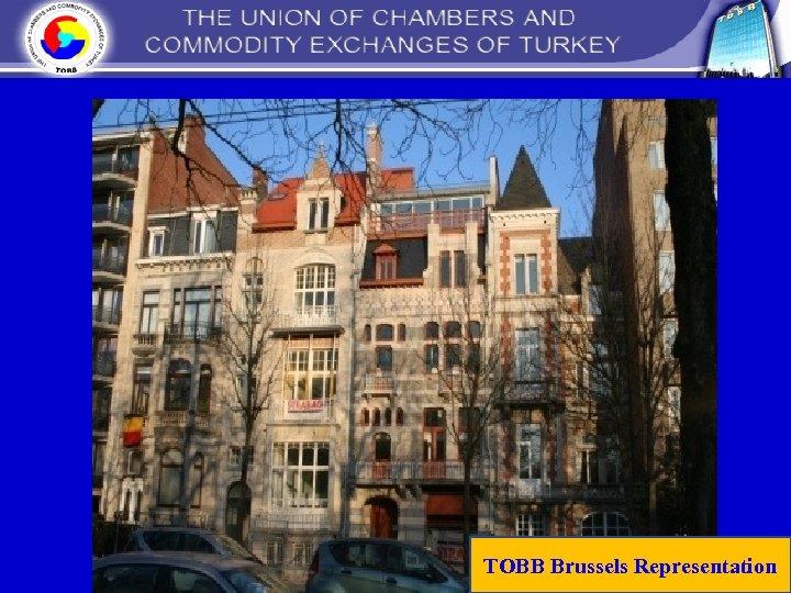 TOBB Brussels Representation