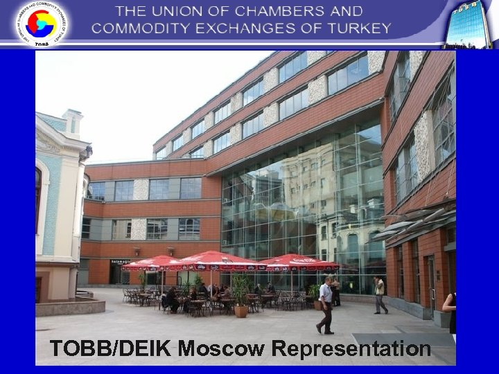 TOBB/DEIK Moscow Representation