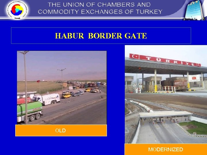 HABUR BORDER GATE OLD MODERNIZED