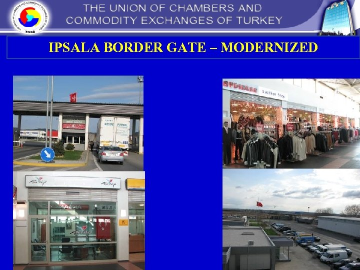 IPSALA BORDER GATE – MODERNIZED