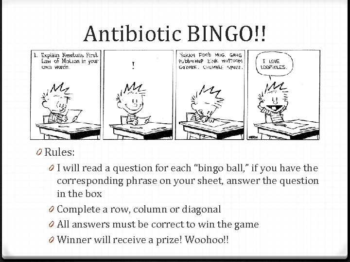 "Antibiotic BINGO!! 0 Rules: 0 I will read a question for each ""bingo ball,"