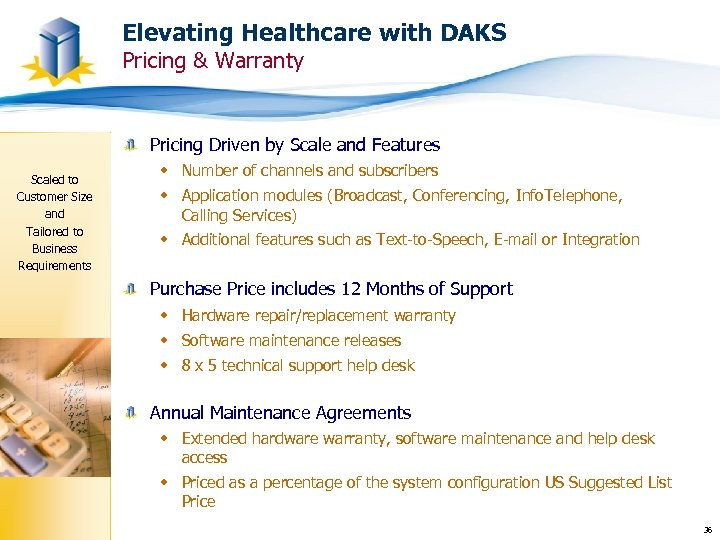 Elevating Healthcare with DAKS Pricing & Warranty Pricing Driven by Scale and Features Scaled