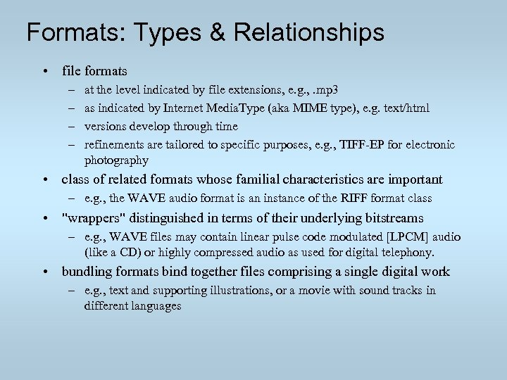Digital Formats Factors for Sustainability Functionality and