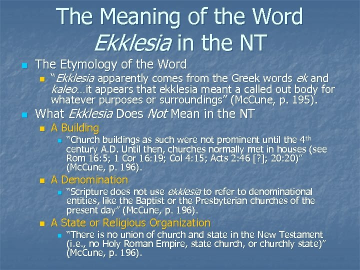 The Meaning of the Word Ekklesia in the NT n The Etymology of the