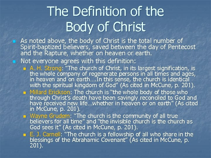 The Definition of the Body of Christ n n As noted above, the body
