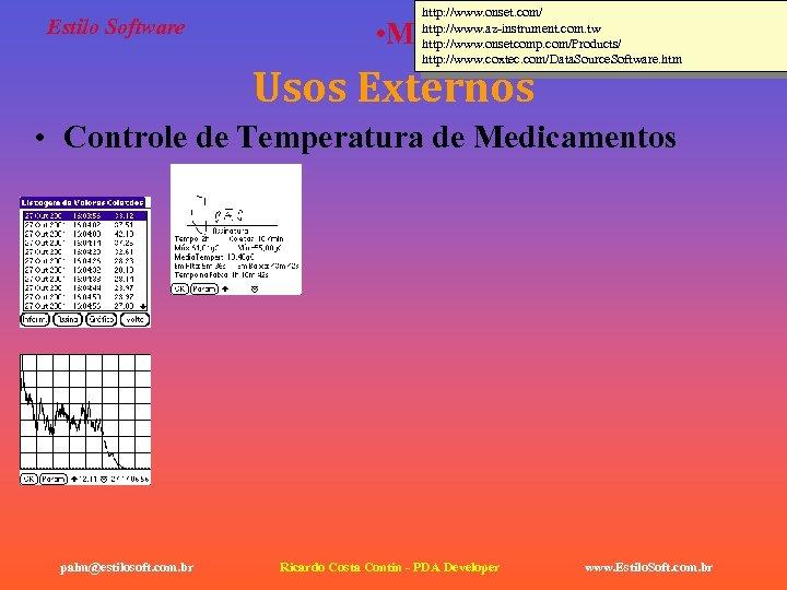 Estilo Software http: //www. onset. com/ http: //www. az-instrument. com. tw http: //www. onsetcomp.