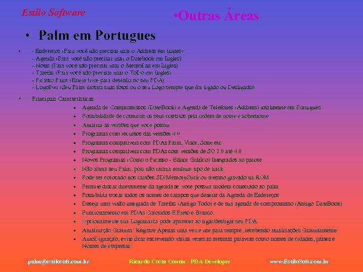 Estilo Software • Outras Áreas • Palm em Portugues • - Endereços (Para você