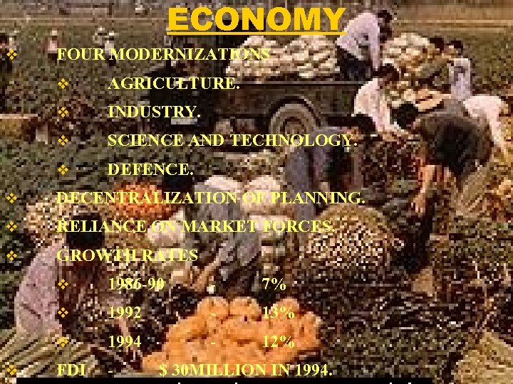ECONOMY v FOUR MODERNIZATIONS v AGRICULTURE. v INDUSTRY. v SCIENCE AND TECHNOLOGY. v DEFENCE.