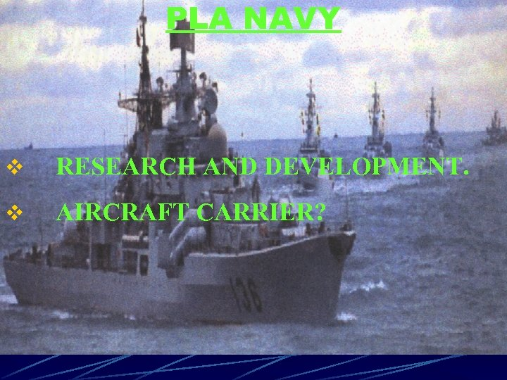 PLA NAVY v RESEARCH AND DEVELOPMENT. v AIRCRAFT CARRIER?