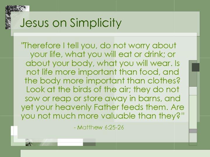 Jesus on Simplicity