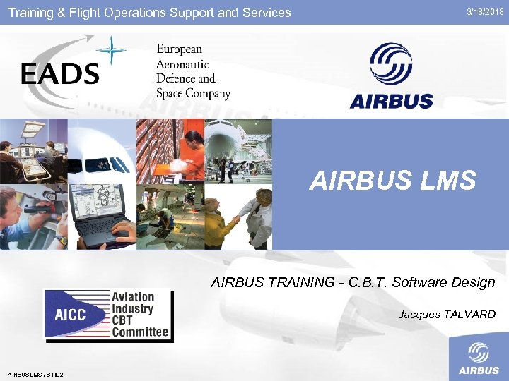 Training & Flight Operations Support and Services 3/18/2018 AIRBUS LMS AIRBUS TRAINING - C.