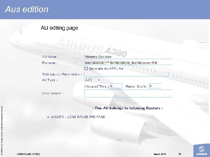 © AIRBUS S. All rights reserved. Confidential and proprietary document. Aus edition AU editing