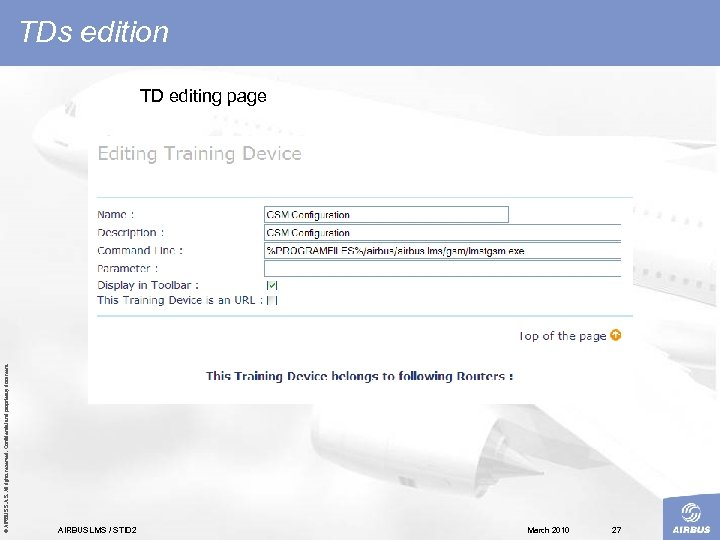© AIRBUS S. All rights reserved. Confidential and proprietary document. TDs edition TD editing