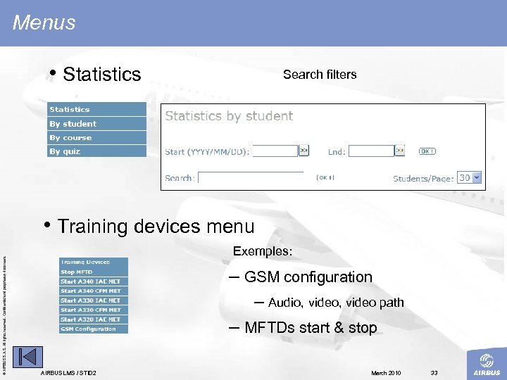 Menus • Statistics Search filters © AIRBUS S. All rights reserved. Confidential and proprietary