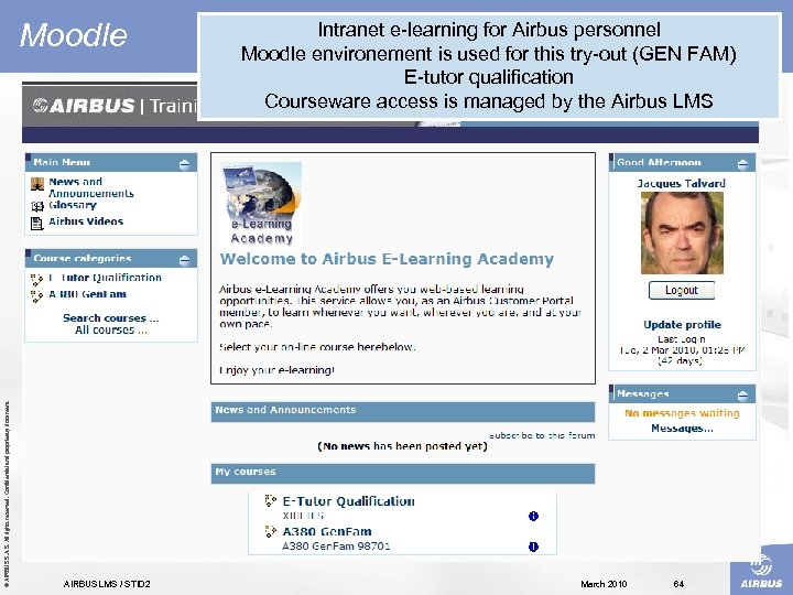 © AIRBUS S. All rights reserved. Confidential and proprietary document. Moodle AIRBUS LMS /