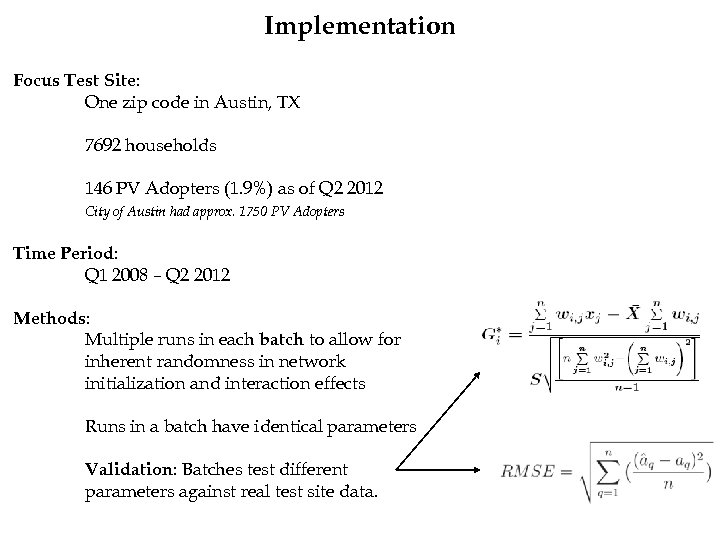 Implementation Focus Test Site: One zip code in Austin, TX 7692 households 146 PV