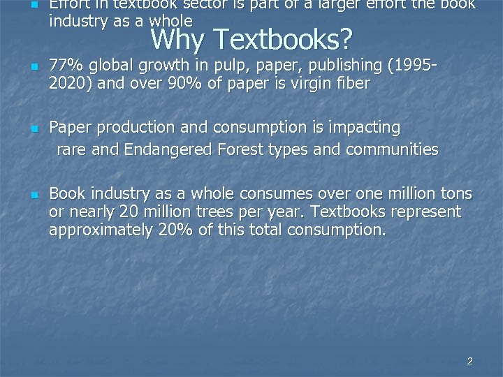 n Effort in textbook sector is part of a larger effort the book industry