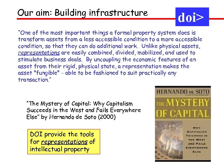 "Our aim: Building infrastructure doi> ""One of the most important things a formal property"