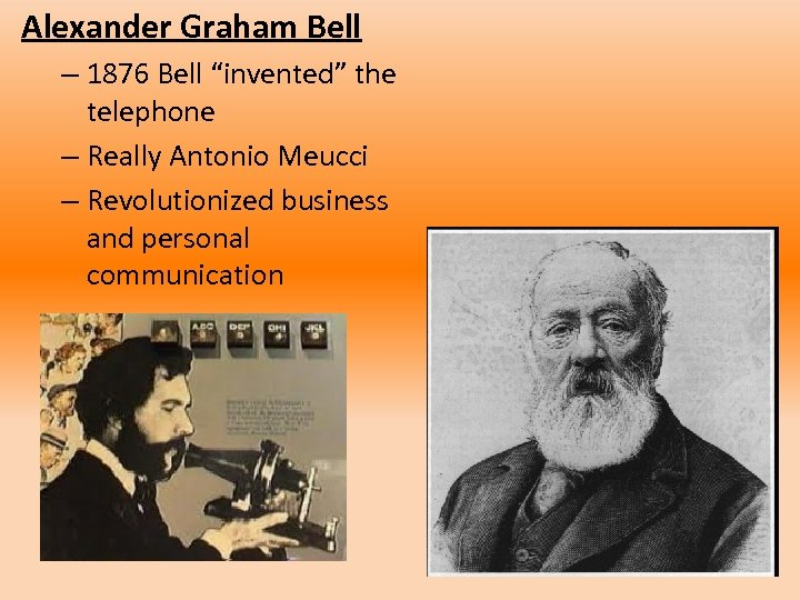 """Alexander Graham Bell – 1876 Bell """"invented"""" the telephone – Really Antonio Meucci –"""