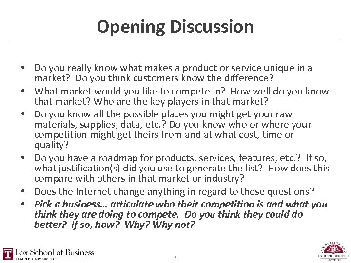 Opening Discussion • Do you really know what makes a product or service unique